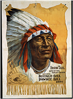 """Iron Tail"" poster for Buffalo Bill's Wild West show, ca. 1912"
