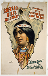 """Arrow-head"" poster for Buffalo Bill's Wild West show, ca. 1908"
