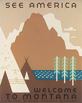 Welcome to Montana poster, ca. 1937