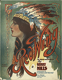 "Sheet music cover for ""Red Wing: An Indian Intermezzo,"" 1907"