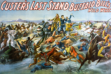 """Custer's Last Stand"" poster for Buffalo Bill's Wild West show, 1905"